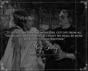 mary shelley frankenstein quotes Mary Shelley's Frankenstein