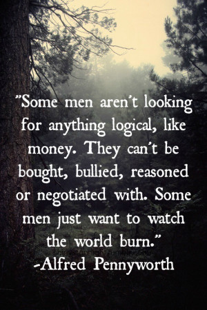 Some men aren't looking for anything logical…
