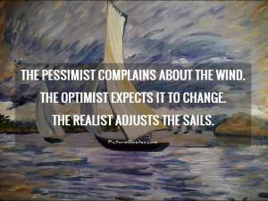 Change Quotes Optimistic Quotes Pessimistic Quotes Wind Quotes William ...