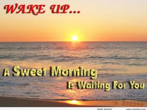 good-morning-quotes-about-wake-up-and-grow-up-now-good-morning-quotes ...