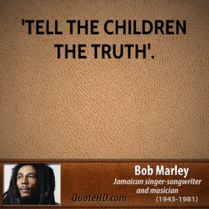 ... Bob Marley. Read more quotes from Bob Marley Share this . quote