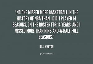 Bill Walton Quotes