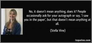 More Stella Vine Quotes