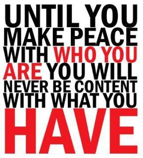 Make peace with yourself. Forgive.