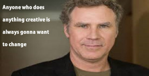 will-ferrell-quotes -sayings