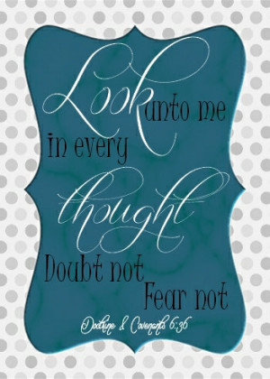 5X7 LDS Quotes Doubt not Fear not Instant Download Wall Decor