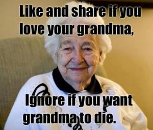 Ignore if you want grandma to die (Facebook)