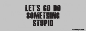 Funny Sayings Facebook Covers