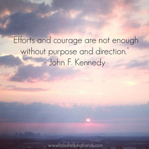 An inspiring quote from John F. Kennedy.