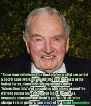 David Rockefeller Quote - The Global Elite