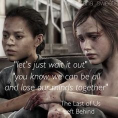 ... quotes the last of us left behind quotes haha a quotes the last of us