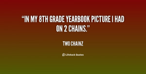 In my 8th grade yearbook picture I had on 2 chains.""