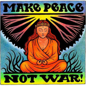 Hippie Quotes About Peace Pro Peace Anti War Hippie