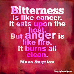 http://quotespictures.com/bitterness-is-like-cancer-anger-quote/
