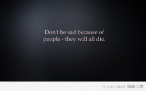 9gag, die, haha, quotes, sad but true, text
