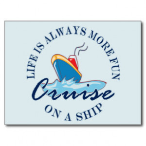 Related Pictures funny life is always more fun on a cruise ship rnd ...
