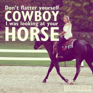 cowboy, horse, love, quote