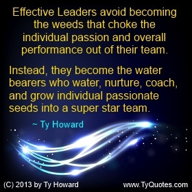 Ty Howard Quote on Effective Leadership, Inspirational Leadership