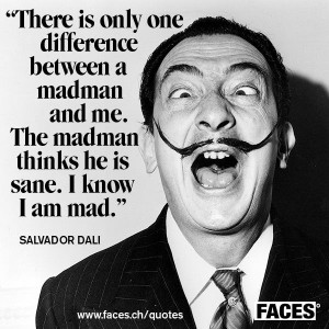 Quote from Salvador Dali