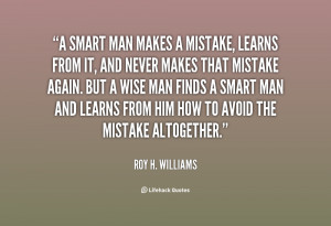 quote-Roy-H.-Williams-a-smart-man-makes-a-mistake-learns-124024.png