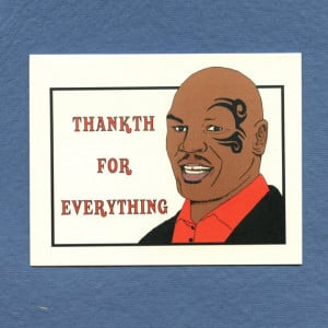 MIKE TYSON THANKS Card - Funny Thank You Card - Thankth - Mike Tyson ...