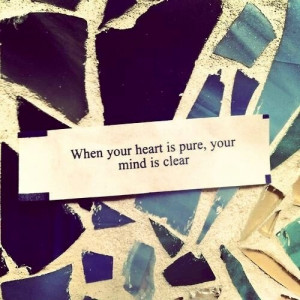 Pure Heart ~ Clear Mind