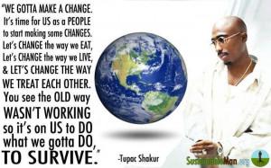 We gotta make a change