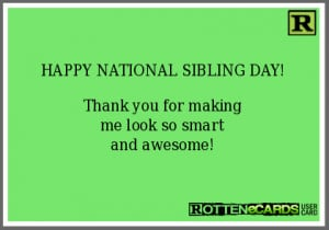 Funny National Sibling Day Quotes. QuotesGram