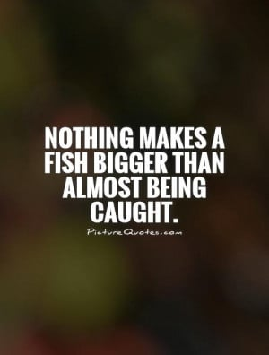 Funny Fishing Quotes