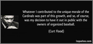More Curt Flood Quotes