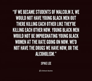 File Name : quote-Spike-Lee-if-we-became-students-of-malcolm-x-1 ...