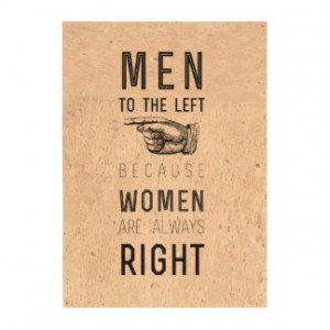 men to the left cuz women have always right |quote photo cork paper