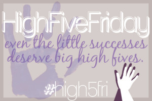 High Five Friday: Helping others develop healthy habits!