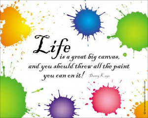 ... is a great big canvas - poster from motivational-quotes-for women.com