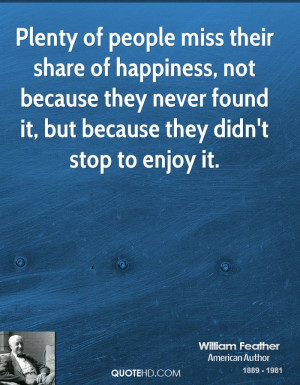 William Feather Happiness Quotes