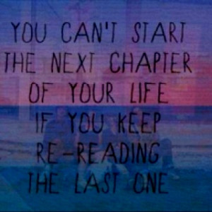don't dwell on the past