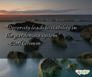 Diversity leads to stability in the gardening system .