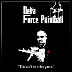 ... # paintball # godfather more paintball godfather delta force force