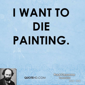 paul-cezanne-artist-i-want-to-die.jpg