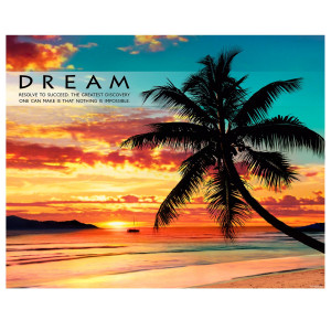 Dream Beach Unframed Motivational Poster (732006)