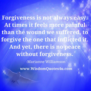 True forgiveness helps the one doing the forgiving, not the one you ...