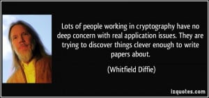 More Whitfield Diffie Quotes