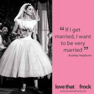 ... 10 2013 41 quote audrey hepburn marriage quotes wedding wedding quotes