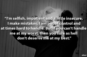 Selfish, Impatient And a Little Insecure