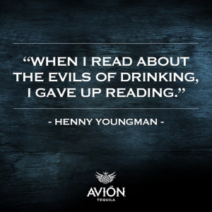 quote, #inspiration, #lol, #drinking, #hennyyoungman, #tequila, # ...