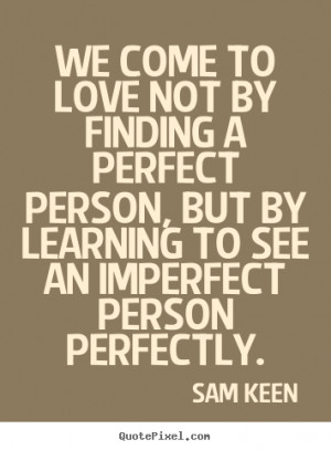 Quotes About Love Sam Keen