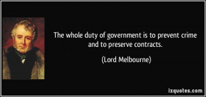 The whole duty of government is to prevent crime and to preserve ...