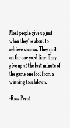 Ross Perot Quotes & Sayings