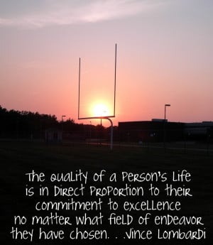 FOOTBALL . . .Vince Lombardi Quote