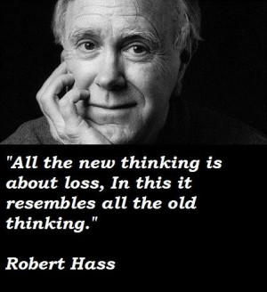 Robert hass famous quotes 1